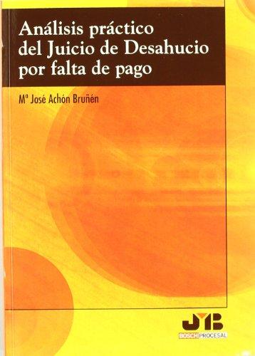 Análisis práctico del Juicio de Desahucio por falta de pago. por Achon. M.J.