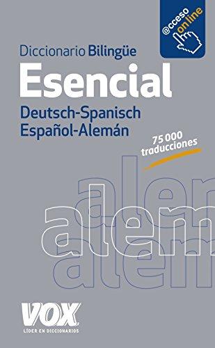 Diccionario Esencial Alemán-Español/Deutsch-Spanisch (Vox - Lengua Alemana - Diccionarios Generales)