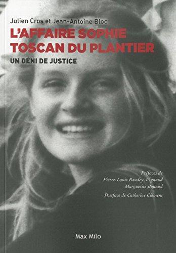 L'affaire Sophie Toscan du Plantier ...