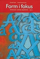 Form I Fokus: Ovningsbok I Svensk Grammatik: Book A