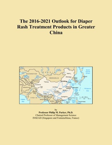 the-2016-2021-outlook-for-diaper-rash-treatment-products-in-greater-china