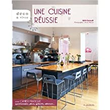 Une cuisine réussie de Edith Garrault,Bruno Warion ( 20 septembre 2007 )