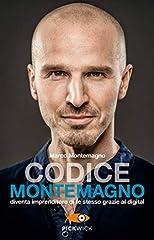 Idea Regalo - Codice Montemagno. Diventa imprenditore di te stesso grazie al digital