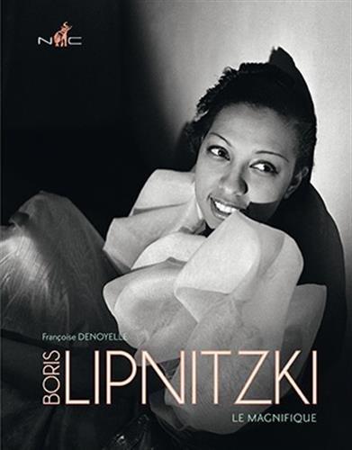 Boris Lipnitzki : Le magnifique par Françoise Denoyelle