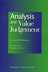 Analysis and Value Judgement (Monographs in Musicology)