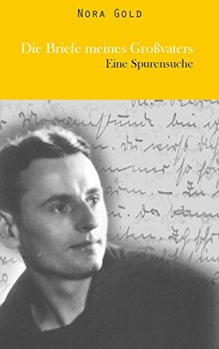 Buchseite und Rezensionen zu 'Die Briefe meines Großvaters: Eine Spurensuche' von Nora Gold