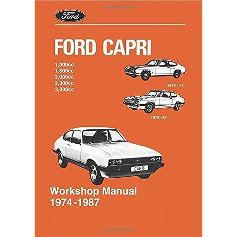 Ford Capri Workshop Manual 1974 -1987 (Official Workshop Manuals) by Brooklands Books Ltd (1974-03-04)