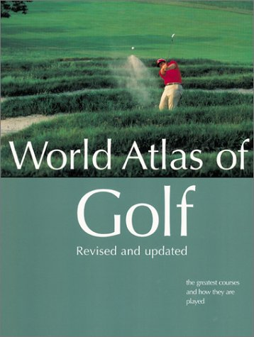 World Atlas of Golf por Pat Ward-Thomas