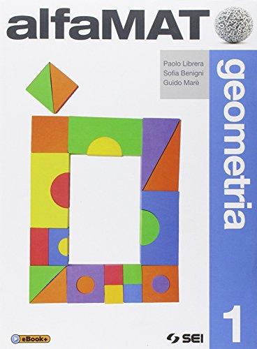 AlfaMAT. Geometria. Per la Scuola media: 1