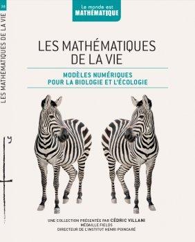 Les mathématiques de la vie modèles numériques pour la biologie et l'écologie