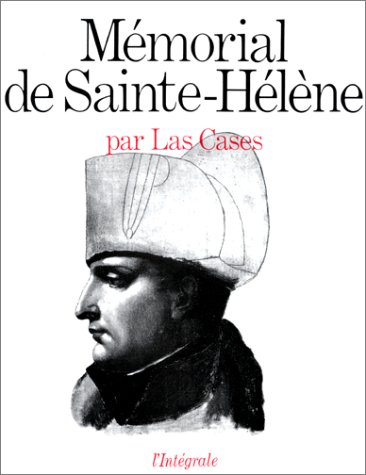 MEMORIAL DE SAINTE-HELENE par Comte de Las Cases