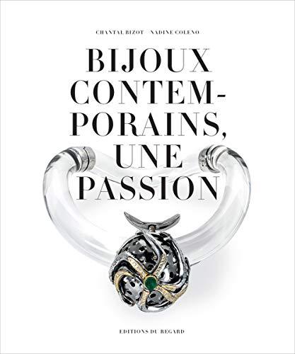 Bijoux Contemporains, une passion par Nadine Coleno