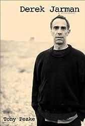 Derek Jarman: A Biography by Tony Peake (2000-10-01)