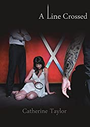 A Line Crossed (The Line Trilogy Book 2) (English Edition)