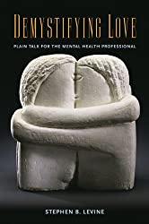 Demystifying Love: Plain Talk for the Mental Health Professional