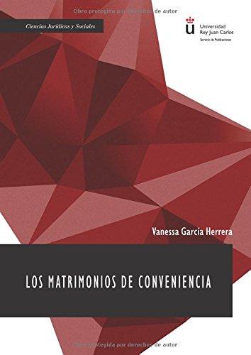 Los matrimonios de conveniencia por Vanessa García Herrera