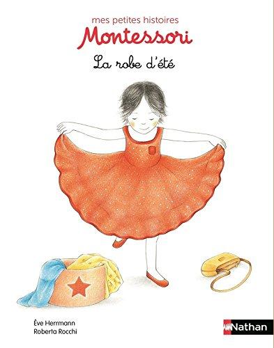 La robe d'été - pédagogie Montessori par Eve Herrmann