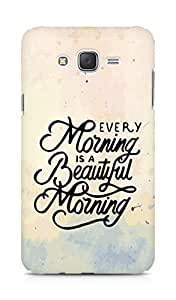 AMEZ every morning is a beautiful morning Back Cover For Samsung Galaxy J7