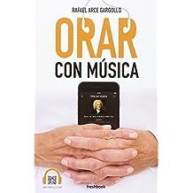 Orar con música
