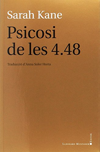 Psicosi De Les 4.48 (Teatre) por Sarah Kane
