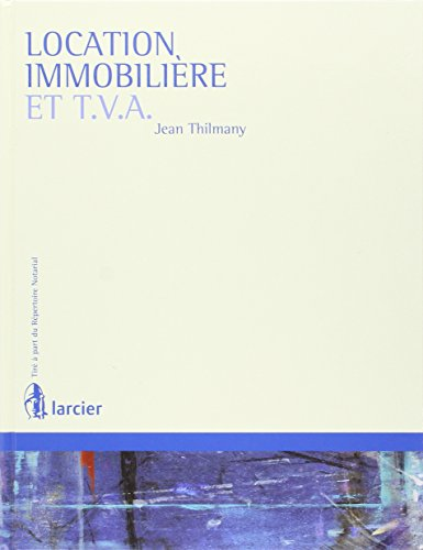 Location Immobiliere et T.V.a.
