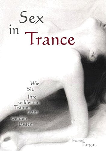 Sex in Trance. par From Books on Demand GmbH