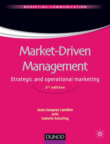 Market-Driven Management (Version anglaise): Strategic and operational marketing
