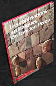 Les Passeports de l'art Tome 49 : Les Civilisations archaïques de l'ancien Pérou par Carlo Ragghianti