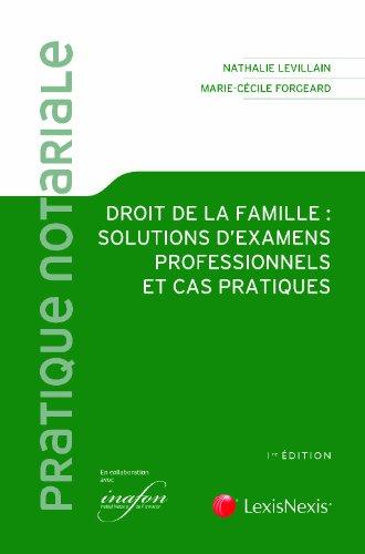 Cas pratiques de droit de la famille : Stratgies patrimoniales, liquidations civiles et fiscales