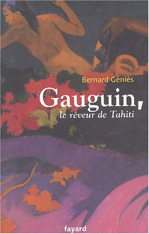 Gauguin, le rêveur de Tahiti