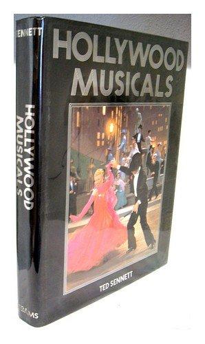 Hollywood Musicals / Ted Sennett