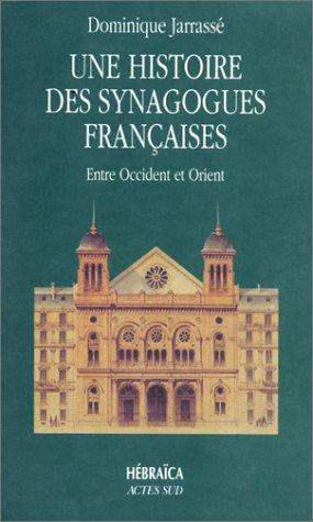 Histoire des synagogues francaises: - HEBRAICA (Coéd. solin)