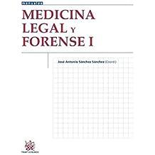 Medicina Legal y Forense I (Manuales de Criminalística y Sociología de la Delincuencia)