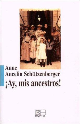 Ay Mis Ancestros! – Vinculos Transgeneracionales