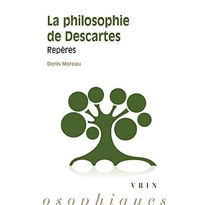 La philosophie de Descartes