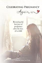 Celebrating Pregnancy Again (English Edition)