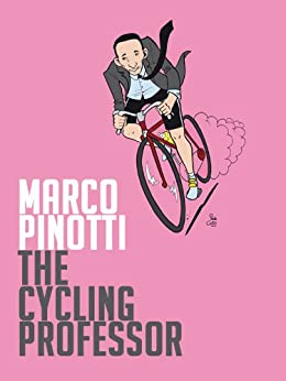 The Cycling Professor by [Pinotti, Marco]