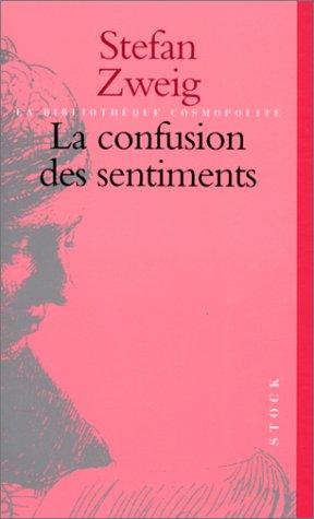La confusion des sentiments par Stefan Zweig