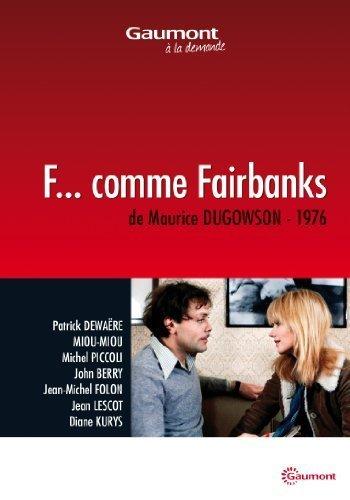 Preisvergleich Produktbild F... comme Fairbanks by Patrick Dewaere