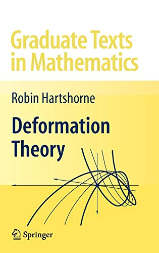 Deformation Theory (Graduate Texts in Mathematics (257), Band 257)