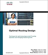 Optimal Routing Design (paperback) (Networking Technology) by Russ White (2005-06-17)