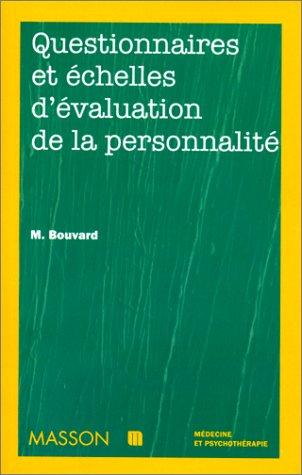 Questionnaires et échelles d'évaluation de la personnalité par Martine Bouvard