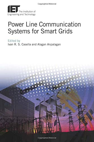 Power Line Communication Systems for Smart Grids (IET Energy Engineering, Band 132) -