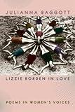 [Lizzie Borden in Love: Poems in Women's Voices] (By: Julianna Baggott) [published: September, 2006] bei Amazon kaufen
