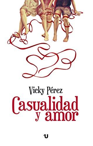 Casualidad y Amor por Vicky Pérez Castilla