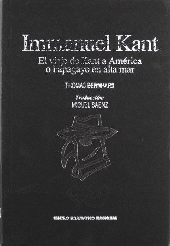 Immanuel Kant. El viaje de Kant a América o papagayo en alta mar