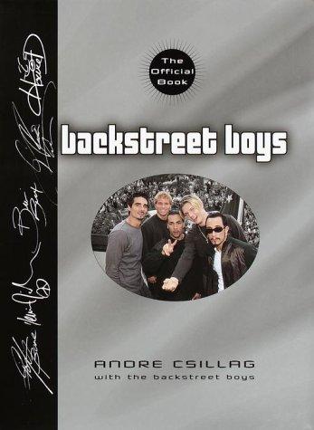 The Backstreet Boys: The Official Book por Anore Csillag