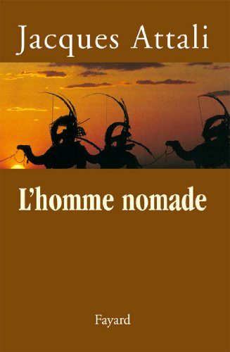 L'homme nomade (Documents