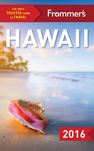 Frommer's Hawaii 2016 (Frommer's Complete Guide)