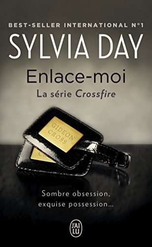 Crossfire, Tome 3 : Enlace-moi